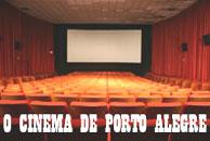 O Cinema de Porto Alegre