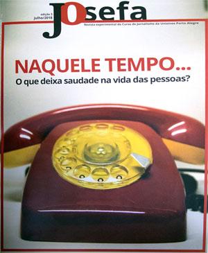 Josefa, a revista produzida por alunos de jornalismo da Unisinos Porto Alegre em homenagem a primeira jornalista do Brasil Maria Josefa